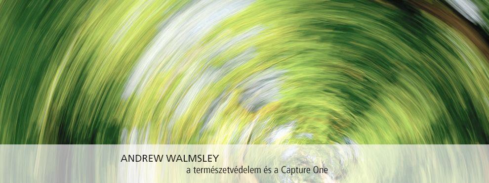 A természetvédelem, Andrew Walmsley és a Phase One Capture One