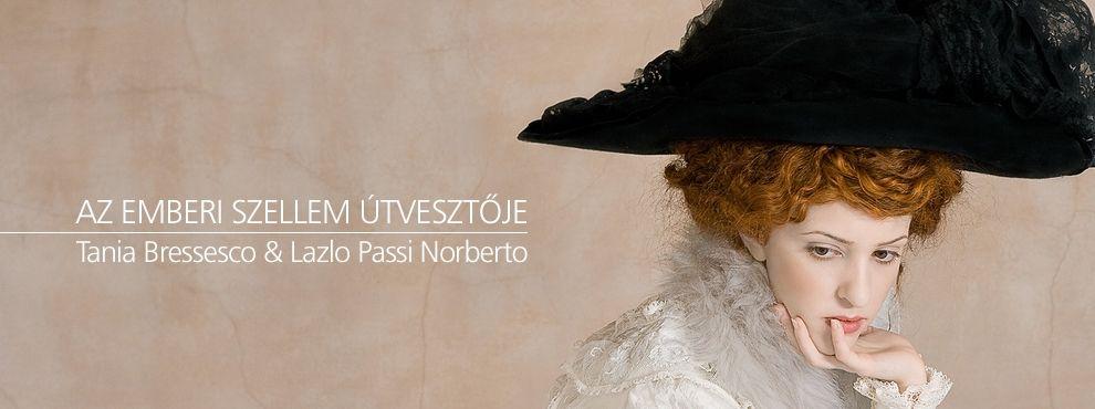 Tania Brassesco és Lazlo Passi Norberto - Az emberi szellem útvesztője