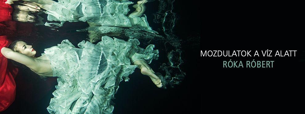 Mozdulatok a víz alatt