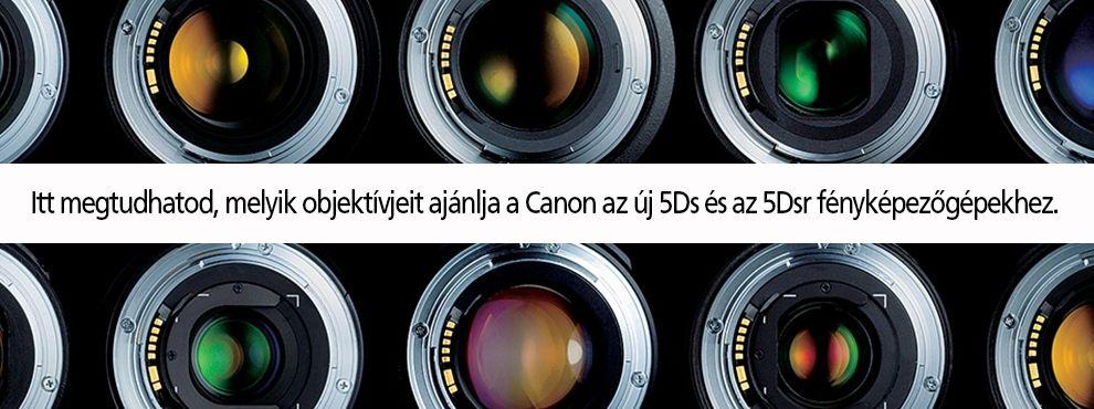 Most megtudhatod, melyik objektívjeit ajánlja a Canon az új 5Ds és az 5Dsr fényképezőgépekhez.