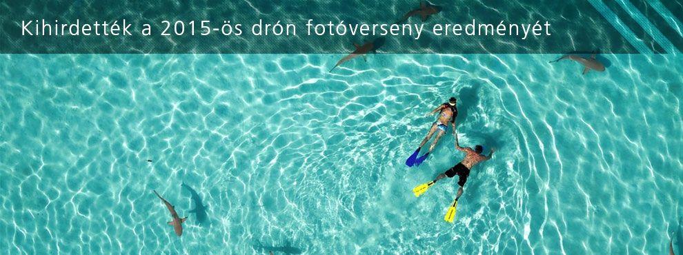 Kihirdették a 2015-ös drón fotóverseny eredményét!
