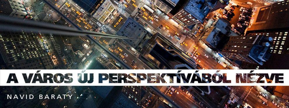 A város új perspektívából nézve
