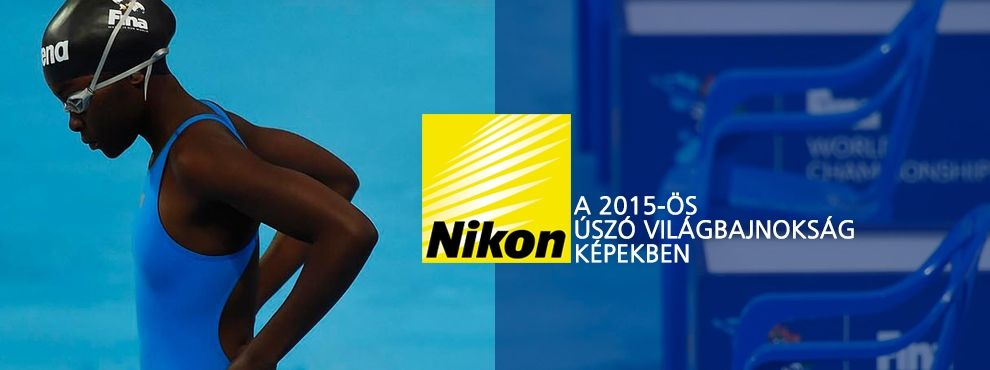 A 2015-ös úszó világbajnokság a Nikon lencséin keresztül