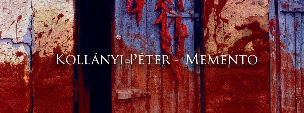 Kollányi Péter - Memento