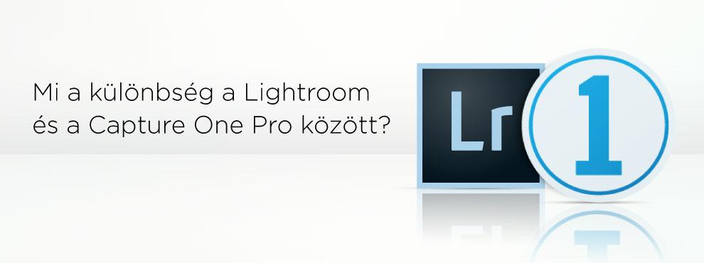 Mi a különbség a Lightroom és a Capture One Pro között?