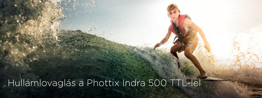 Hullámlovaglás a Phottix Indra500 TTL-lel