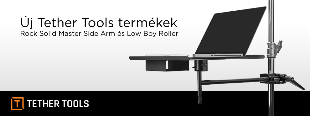 Új Tether Tools termékek: Rock Solid Master Side Arm és Low Boy Roller