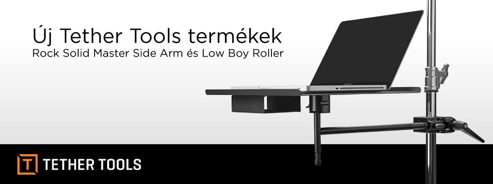 Új Tether Tools termékek: Rock Solid Master Side Arm és Low Boy Roller