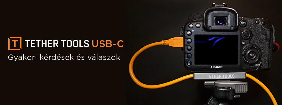Tether Tools USB-C kábelekkel kapcsolatos gyakori kérdések