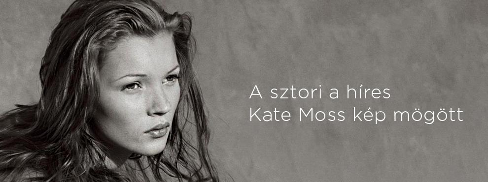 A sztori a híres Kate Moss kép mögött