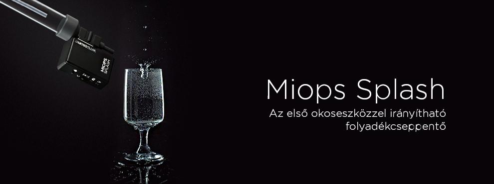 Miops Splash - az első okoseszközzel irányítható folyadékcseppentő