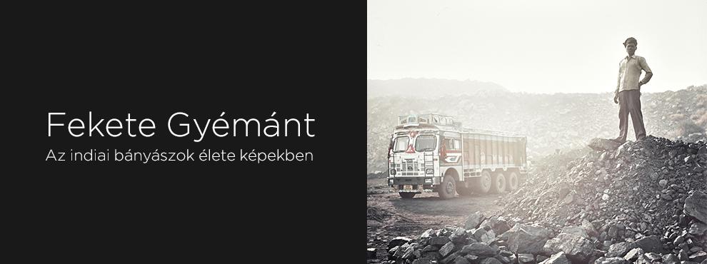 Fekete Gyémánt: az indiai bányászok élete képekben