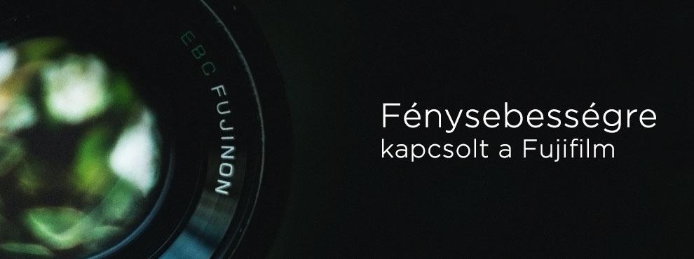 Fénysebességre kapcsolt a Fujifilm
