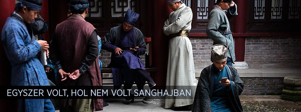 Egyszer volt, hol nem volt Sanghajban