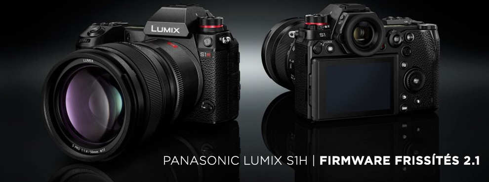 Új firmware verzió a LUMIX S1H fényképezőgéphez