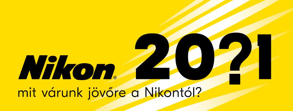 Ezek jönnek a Nikontól 2021-ben
