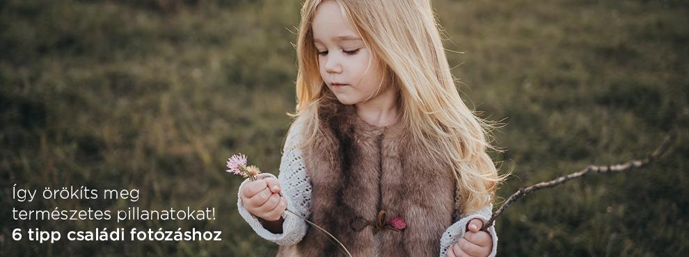 Így örökíts meg természetes pillanatokat! 6 tipp családi fotózáshoz