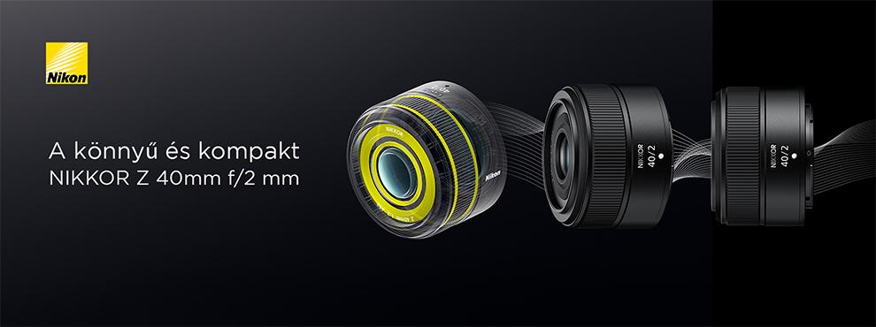 Megérkezett a könnyű és kompakt NIKKOR Z 40mm f/2 mm objektív!