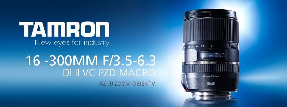 Tamron bemutatta legújabb élvonalbeli nagy teljesítményű 16 -300mm f/3.5-6.3 Di II VC PZD MACRO Zoom-objektívét