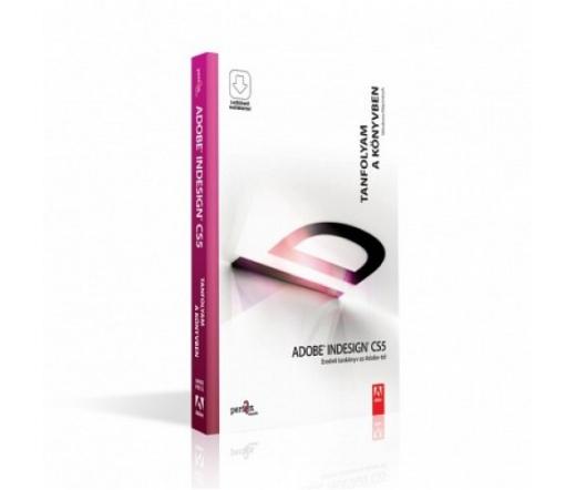 Adobe InDesign CS5 - Tanfolyam a könyvben